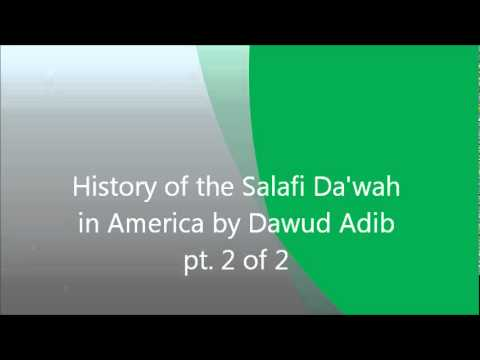 Dawud Adib - History of the Salafi Da'wah in America by Dawud Adib pt  2 of 2
