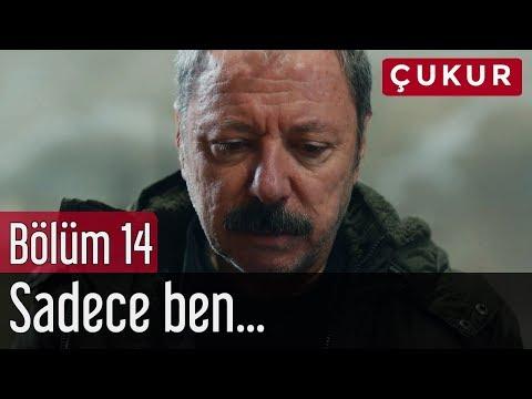 Çukur 14. Bölüm - Sadece Ben...