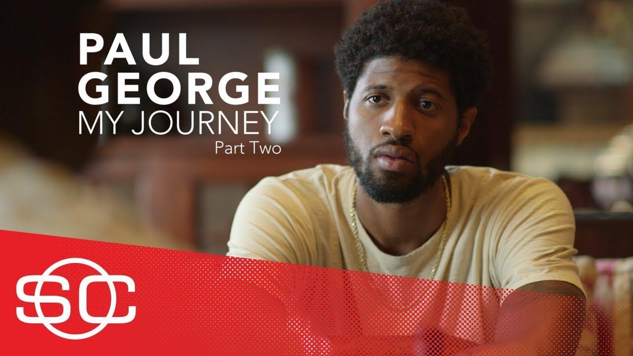 Paul George: My Journey [Part 2] | SportsCenter | ESPN