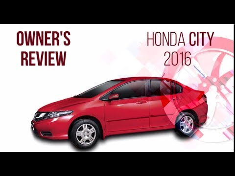 Honda City 2016 - Owner's Review