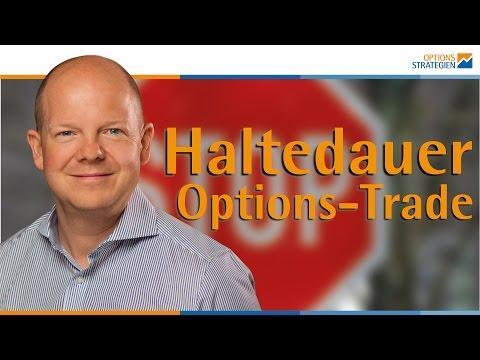 Daytrading mit Optionen? Oder doch lieber langfristig? Haltedauer von Optionen...