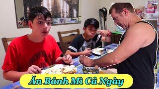 Vlog 170    NHỮNG MÓN ĂN VỚI BÁNH MÌ ( Bread With Every Meal )