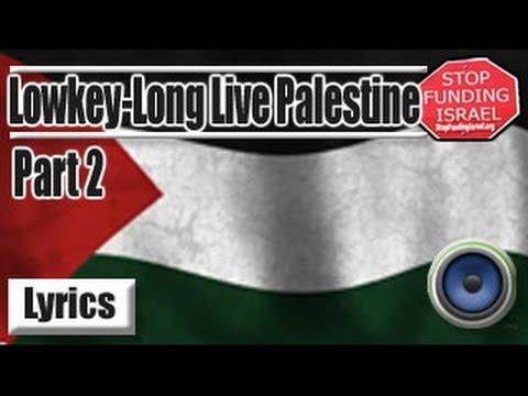 LowKey - Long Live Palestine Part II