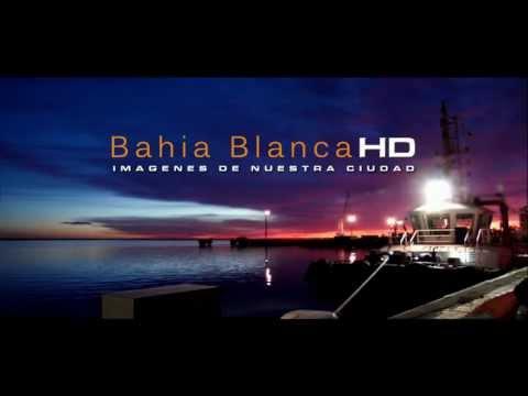 Bahia Blanca en HD