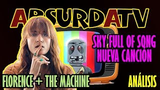 Download Lagu SKY FULL OF SONG - FLORENCE + THE MACHINE/ANALISIS Gratis STAFABAND