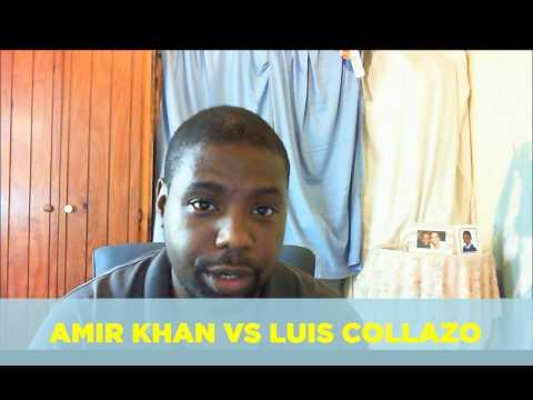 Amir Khan Vs Luis Collazo Prediction