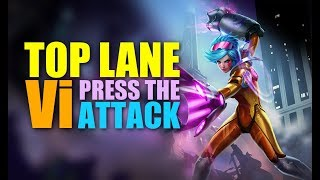 VI TOP LANE BUFFS?! - Press the Attack - Gameplay Guide League of Legends