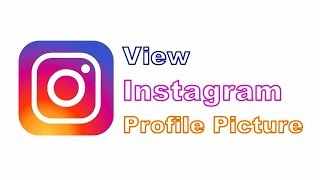 View Anybody's Profile Picture On Instagram | Techno World #10
