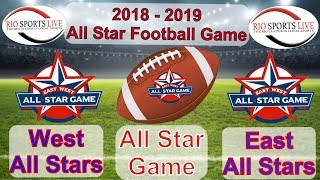 RGVCA All Star Football Game from Sams Stadium Brownsville 5 17 2019