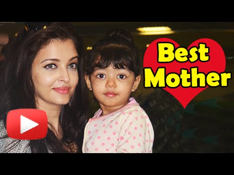 Aishwarya Rai Is The Perfect Mom In Bollywood | WATCH WHY