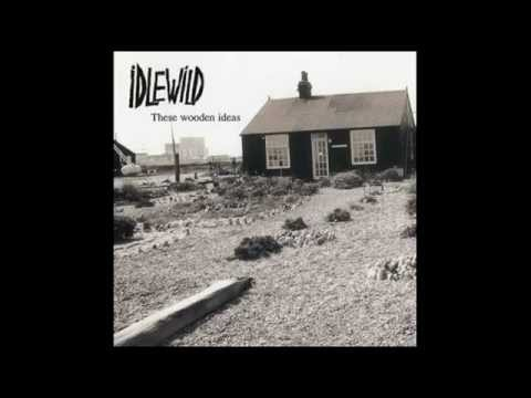Idlewild - When The Ship Comes In