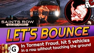 Saints Row: Gat Out of Hell - LET'S BOUNCE Achievement / Trophy Guide - Torment Fraud