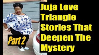 Juja Love Triangle Puzzling Clues Part 2