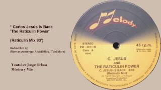 Carlos Jesus Is Back - The Raticulin Power