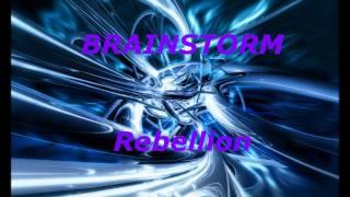Watch Brainstorm Rebellion video