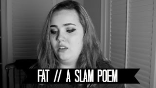 FAT // A SLAM POEM