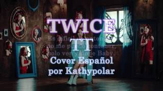 download lagu Twice - Tt Cover Español Por Kathypolar gratis