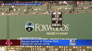 Racism Banner At Fenway Causes Uproar Online