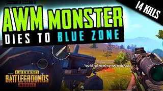 PUBG MOBILE AWM MONSTER DIES to BLUE ZONE LIKE AN IDIOT!