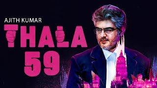 Guess The Heroine Of Thala 59 : Ajith Next movie | Hot Tamil Cinema News