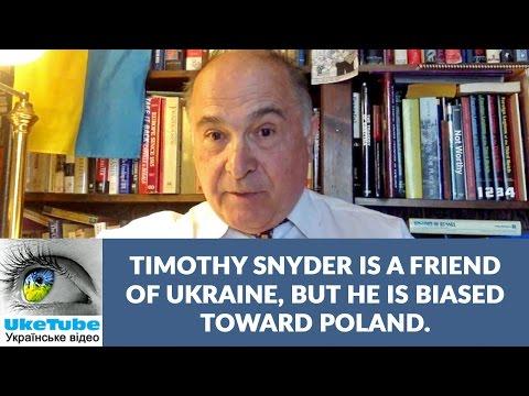 Ukraine, Poland, WW2, OUN & Timothy Snyder: Askold Lozynsky