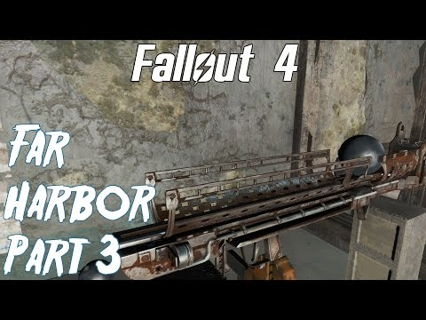 Fallout 4- Far Harbor Playthrough part 3- The Striker