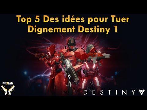Top 5 Des Idées Peu Coûteuses pour Bien Finir Destiny 1 !
