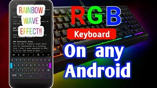 RGB keyboard on any Android | best keyboard application | mbtech