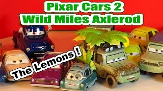 Pixar Cars2 Wild Miles Axlerod Unboxing and more Lemons from Pixar Cars