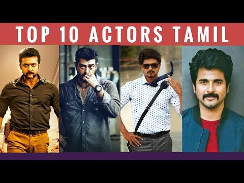 Top 10 Actors Tamil 2018 | Best Hero In Tamil Cinema