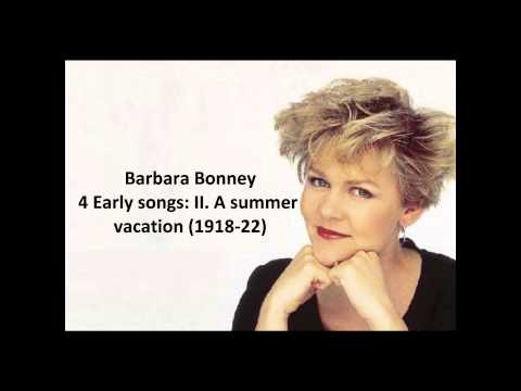 Barbara Bonney: The complete 4 early songs Copland