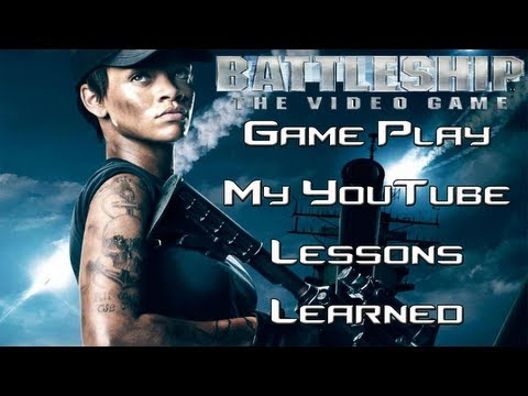 BattleShip - The Video Game - (PS3) - Gameplay - My Youtube Lessons Learned