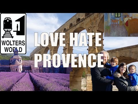 Visit Provence - 5 Things You Will Love & Hate about Provence, France