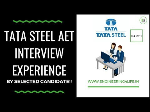TATA STEEL AET Interview Experience by Selected Candidate PART 1