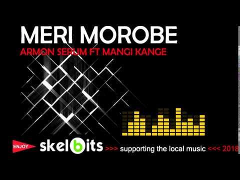 Meri Morobe - Armon Serum | Mangi Kange | PNG MUSIC 2018