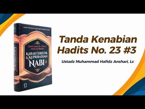 Bab Tanda Kenabian Hadits No. 23 - Ustadz Muhammad Hafizh Anshari