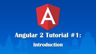 Angular 2 Tutorial 1: Welcome to Angular 2!