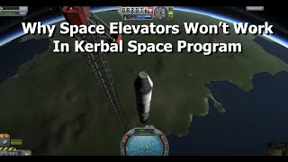 Kerbal Space Program - So, You Want Me To Build A Space Elevator?