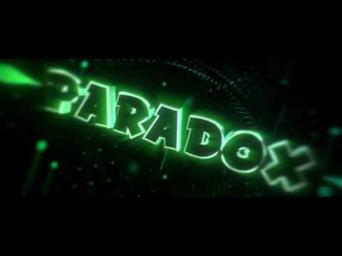 ParadoX Intro