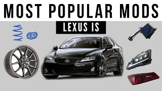 The MOST Popular Mods for Lexus IS 250 and IS 350
