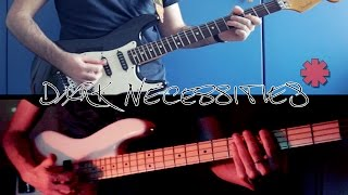 Dark Necessities - Guitar & Bass Cover (Red Hot Chili Peppers) HD + TAB