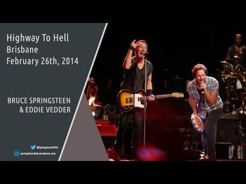 Bruce Springsteen & Eddie Vedder | Highway To Hell - Brisbane - 26/02/2014 (Multicam/Dubbed)