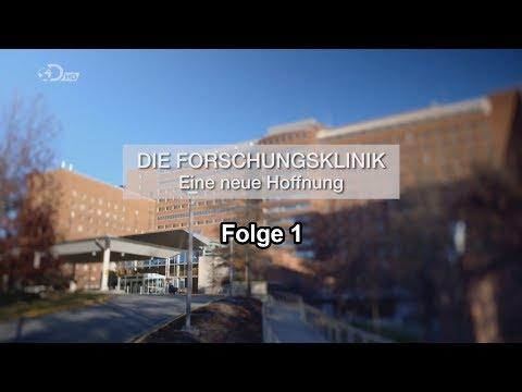 Die Forschungsklinik Eine neue Hoffnung Folge 1 [Doku/2017/ᴴᴰ]
