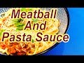 Meatballs and Pasta Sauce made easy at home. MP3