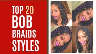 20 Trendy Bob Braid Hairstyles|Box Braids Styles 2018