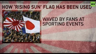 Seoul appeals against Japan's 'Rising Sun' flag comparing it to the Nazi Swastika