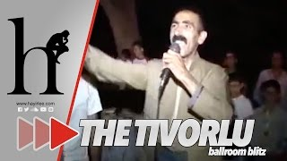 The Tıvorlu - Ballroom Blitz