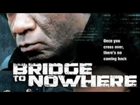 Watch The Bridge to Nowhere (2009) Online Free Putlocker