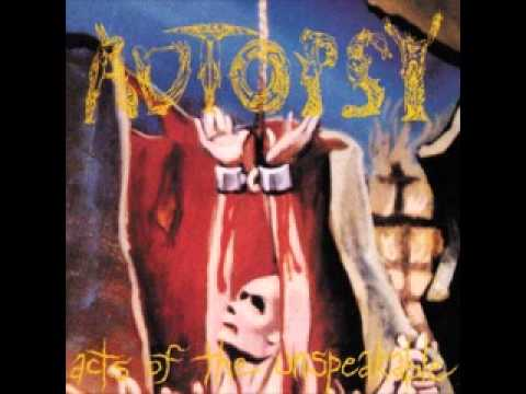 Autopsy - An Act Of The Unspeakable