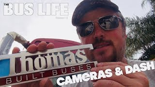 Cameras & Dash | Bus Conversion pt. 29 | The Bus Life
